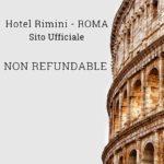 NON REFUNDABLE HOTEL RIMINI ROMA